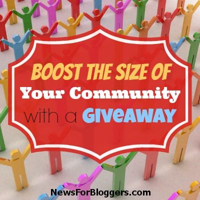 Boost the Size of Your Community with a Giveaway