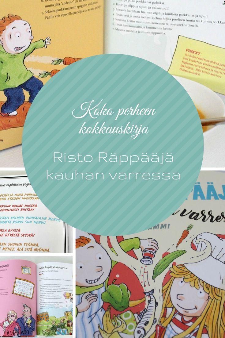 Sinikka ja Tiina Nopola, Christel Rönns (kuv.): Risto Räppääjä kauhan varressa (Tammi 2017)