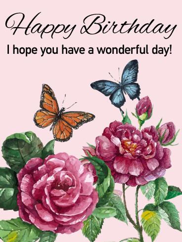 Send Free Have A Wonderful Day Elegant Happy Birthday Card To Loved