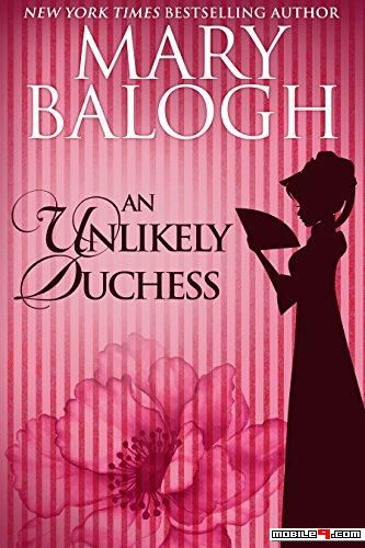 An Unlikely Duchess Mary Balogh Ebooks Available For Free Download Mary Balogh Mary Balogh Books Historical Romance Books