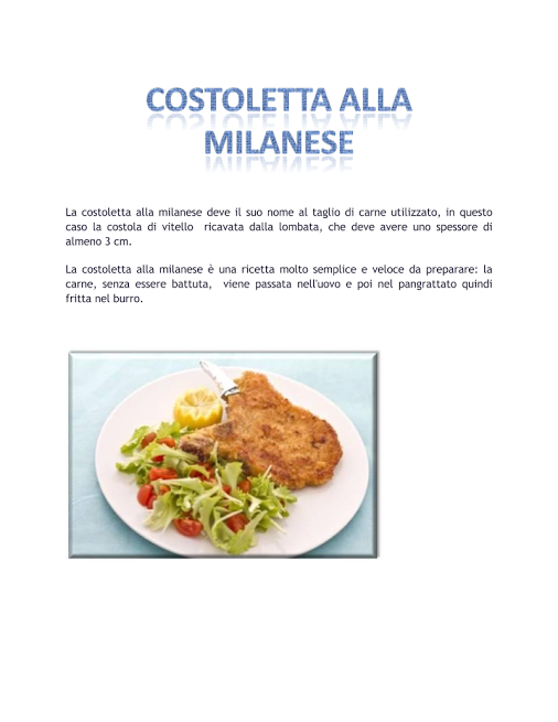 A me piacciono molto le cotolette. 1E Alberghiero - Presentazione RICETTA - Community - Google+