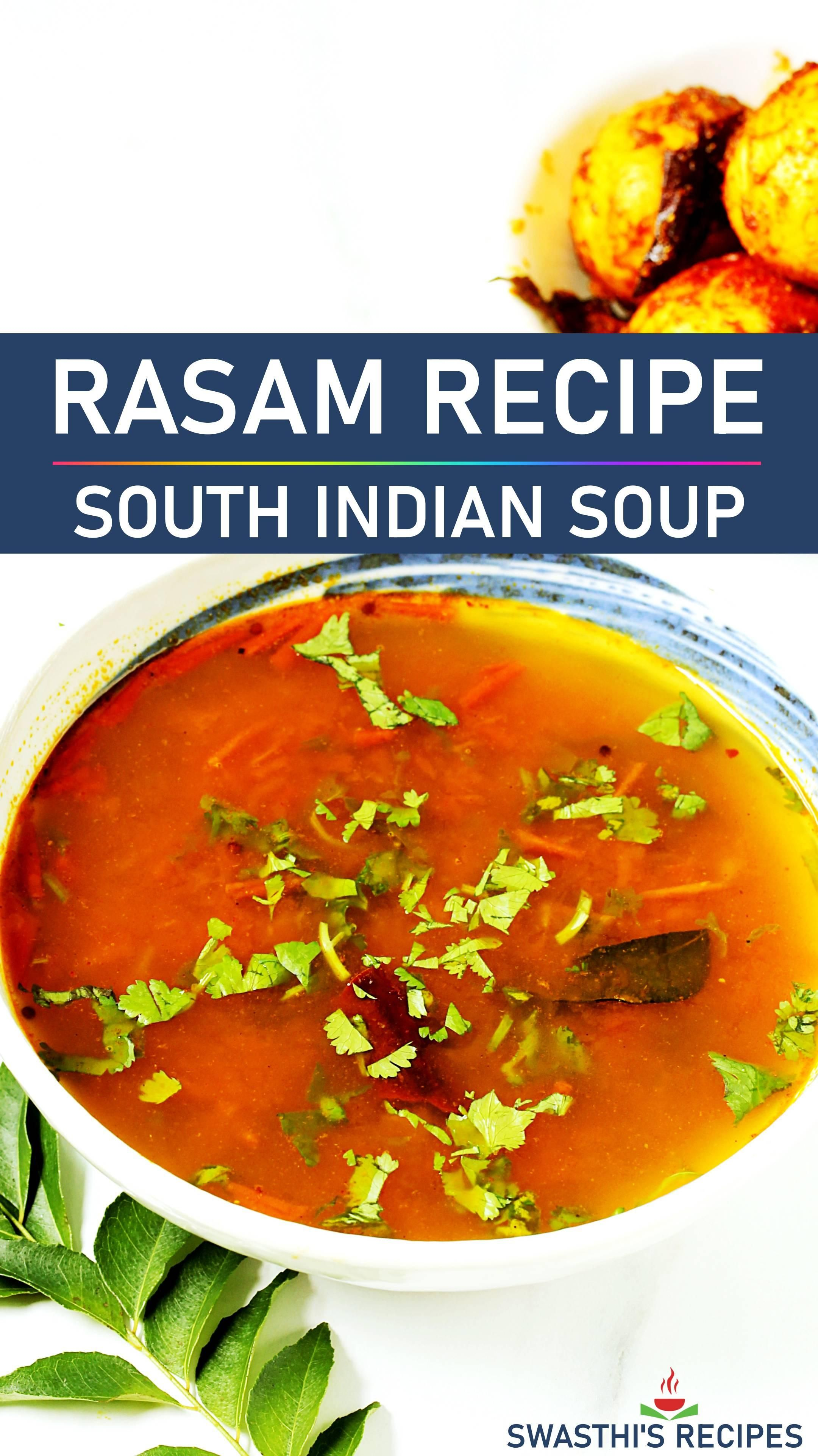 Rasam is a traditional South Indian soup made with tomatoes, tamarind, spices and herbs. Make delicious sweet, sour & spicy rasam at home with this easy recipe. #indian #rasam #rasamrecipe #howtomakerasam