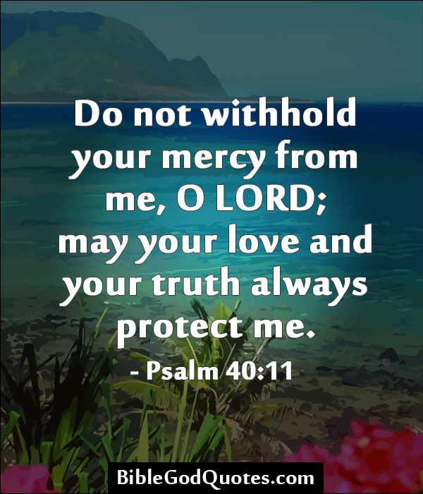 Do Not Withhold Your Mercy From Me O LORD May Your Love And Your Mesmerizing Quotes From The Bible About Love