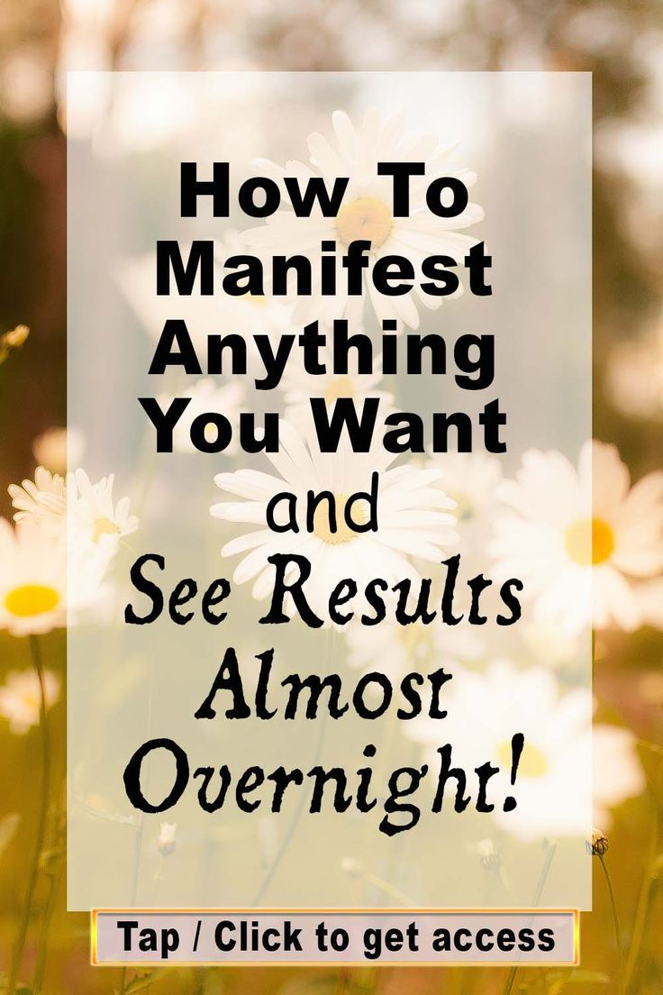How To Manifest Anything You Want and See Results Almost