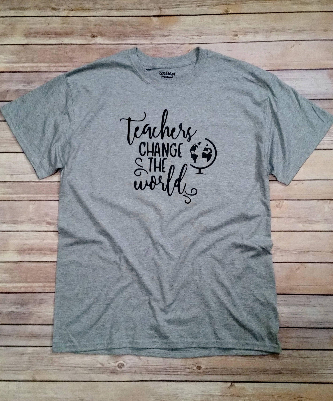Custom teacher shirt teacher shirt teachers change the