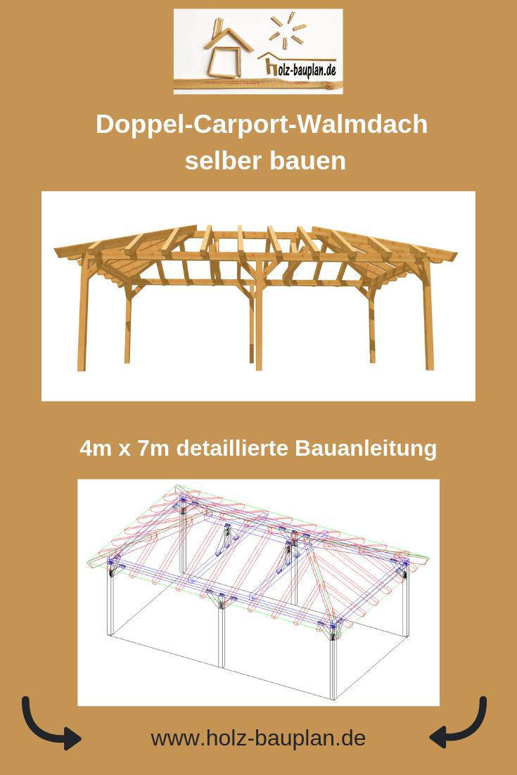 Doppel Carport Walmdach Bauplan Carport Selber Bauen Carport Bauplan Carport