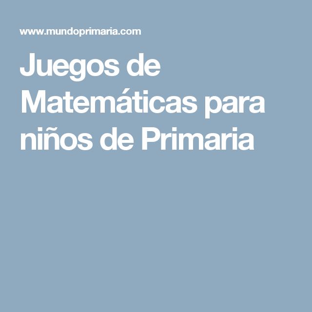 Juegos De Matematicas Para Ninos 2018 Mas De 1000 Juegos
