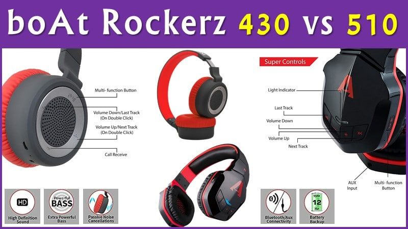 aa6c825369c boAt Rockerz 430 vs 510 Bluetooth On-Ear Headphones are compared due to its  same price range of ~2,000 Rs. Read this post to get clear comparision &  final ...