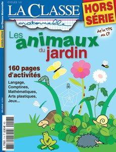 Les animaux du jardin hors s rie la classe maternelle fcpn jardin jardins classe - Les animaux du jardin ...