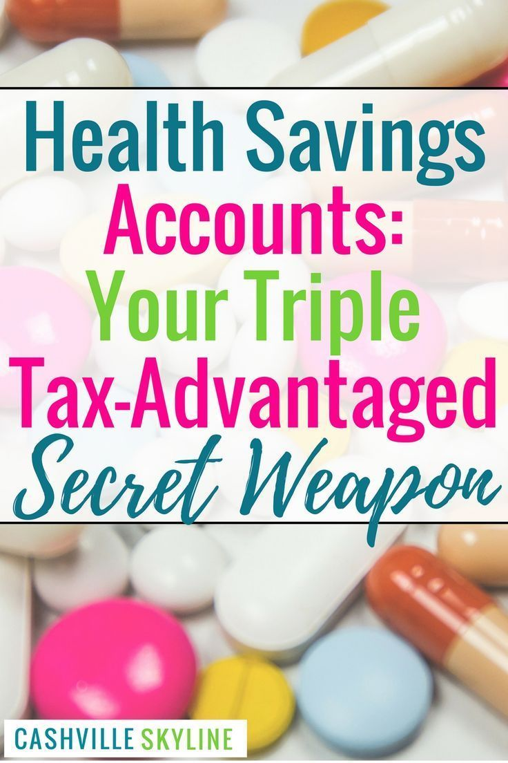 Health Savings Accounts Your Triple TaxAdvantaged Secret