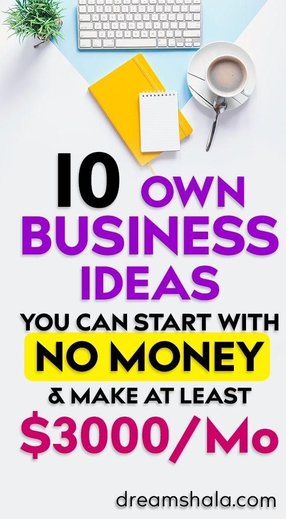 12 Best Ways To Start A Business With No Money is part of Own business ideas, How to make money, Earn money from home, Start a business from home, Starting a business, Home business - Do you want to become your own boss by starting your business  If Yes, then these 10 best ideas will help you to start a business with no money
