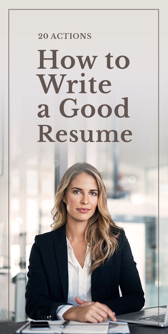 20 Actions How to Write a Good Resume - Best resume, Internship resume, Resume writing tips, Resume tips, Job resume, Resume advice - Here are 20 actions how to write a good resume  These 20 actions will make sure you craft a professional resume and help you land your job faster