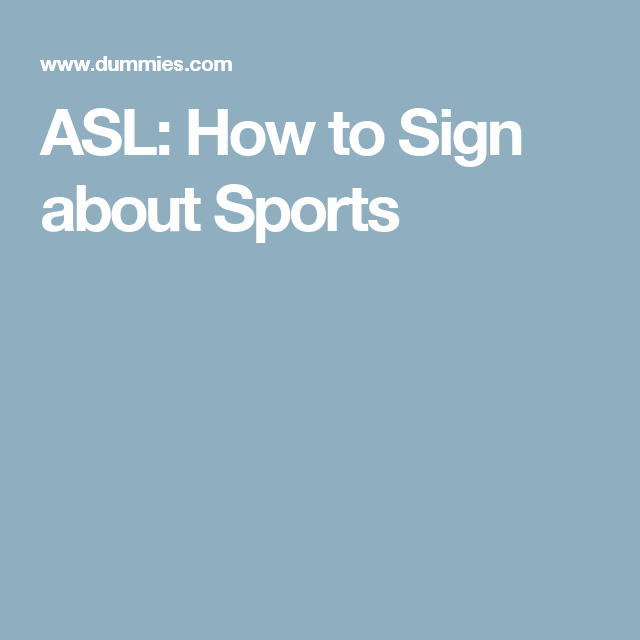 ASL: How to Sign about Sports