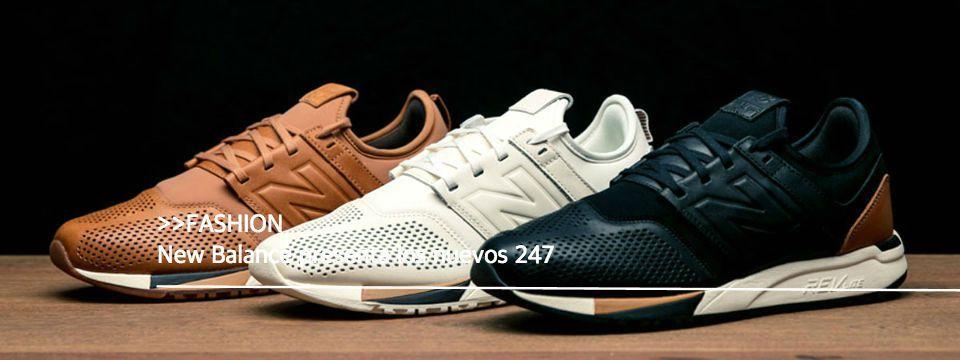New Balance presenta los nuevos 247 | ::Shoes:: | Sneakers