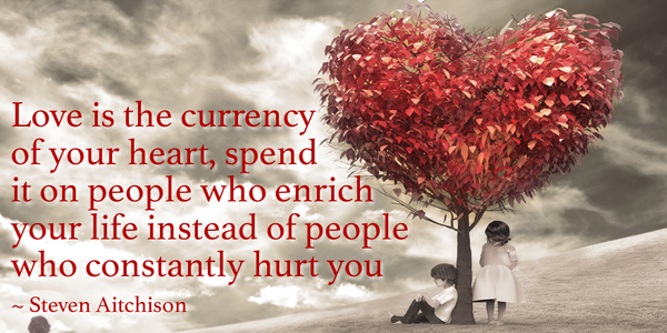 "Steven Aitchison on Twitter: ""Love is the currency of your heart ..."