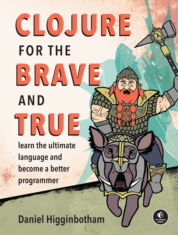 Clojure For The Brave And True Free Reading Learning Book Addict