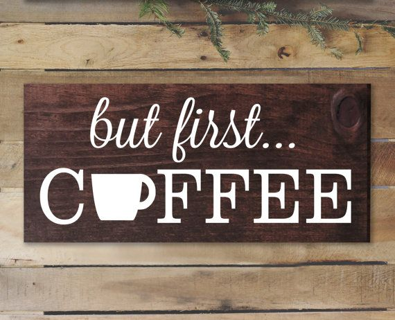 But First Coffee Sign Rustic Kitchen Decor Kitchen Wall