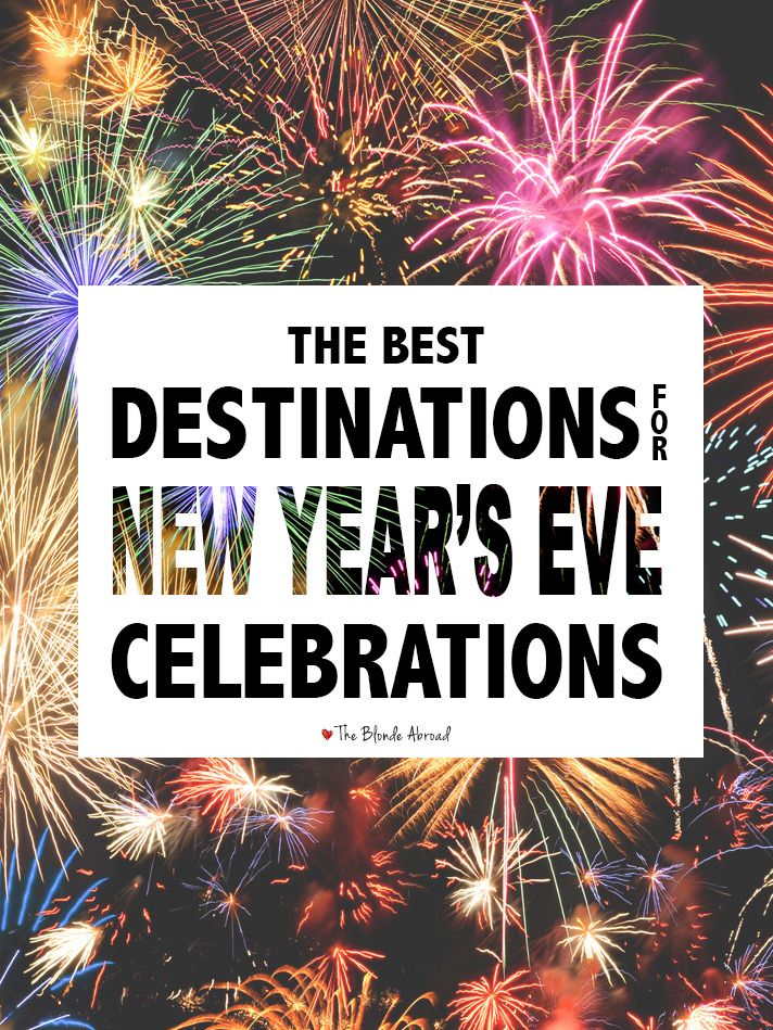The Best Destinations for New Year's Eve Celebrations