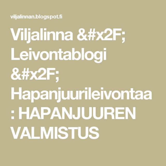 Viljalinna / Leivontablogi / Hapanjuurileivontaa: HAPANJUUREN VALMISTUS