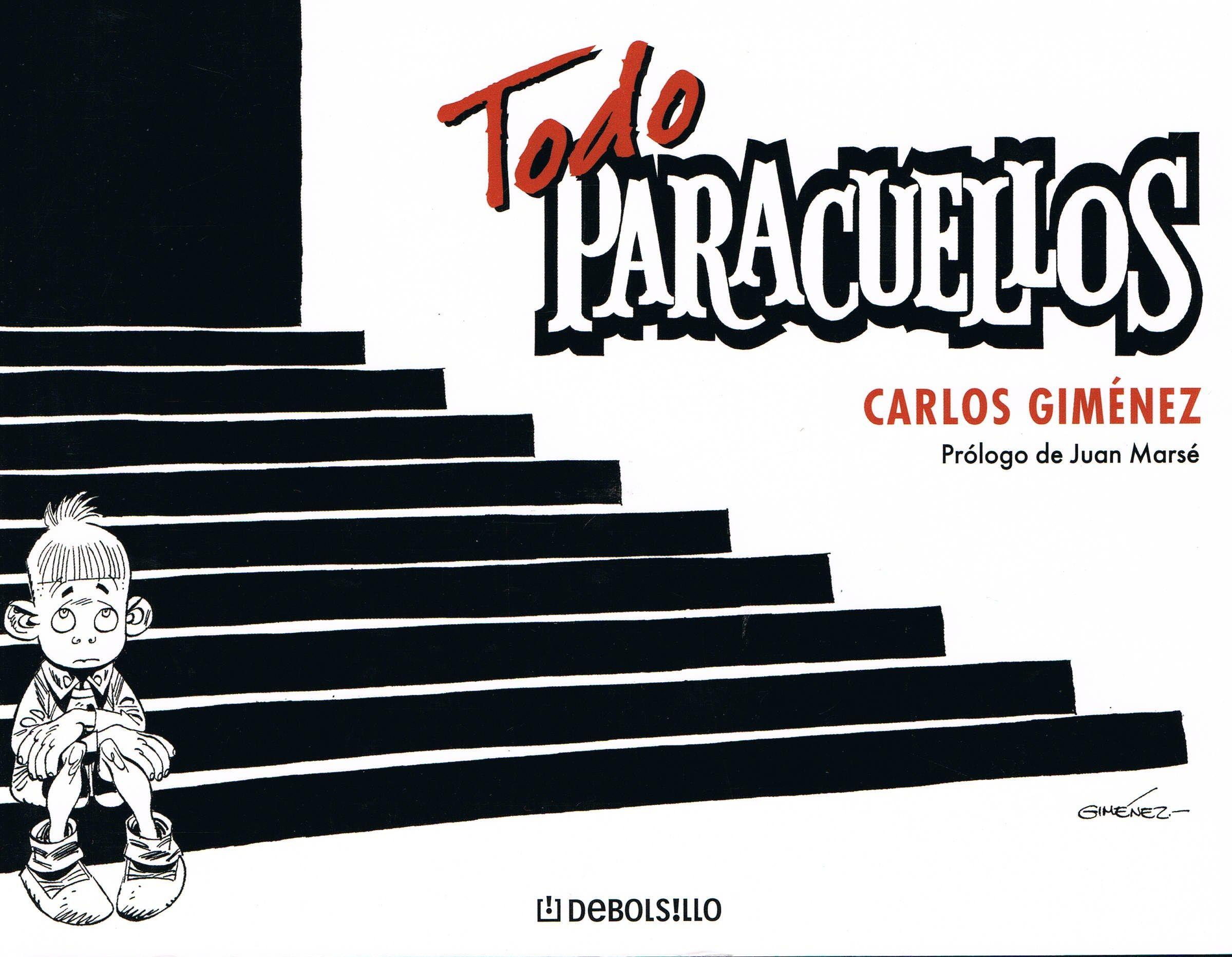 Portada del cómic Todo Paracuellos, de Carlos Giménez
