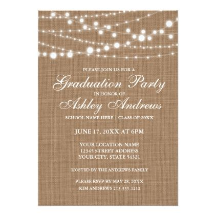 Rustic burlap lights graduation party invitation custom invitations filmwisefo