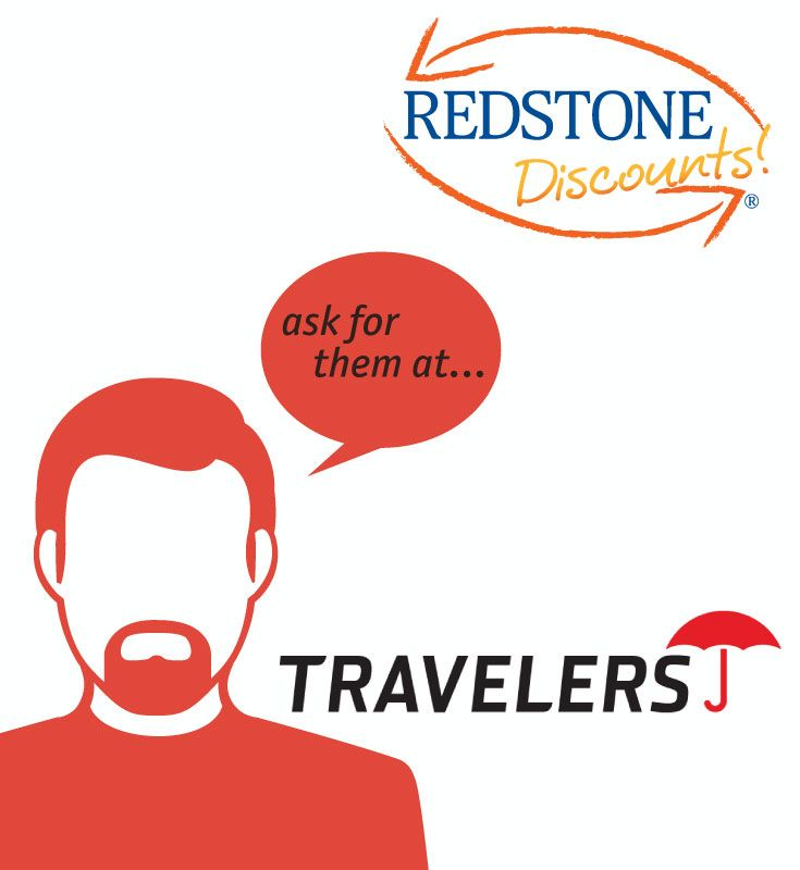 Learn how you can save on Travelers Insurance by using your Redstone Debit or Credit Card. Click to see the details for this great Redstone Discount.