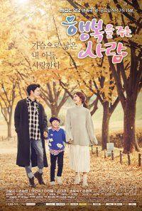 Giving Happiness (Korean Drama - 2016) - 행복을 주는 사람 @ HanCinema :: The Korean Movie and Drama Database