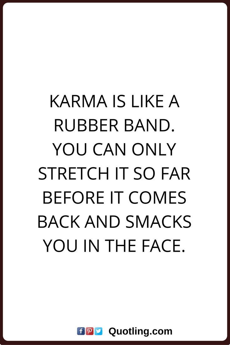 Quotes About Being A Bitch 31 Best Karma Quotes ✓ Images On Pinterest  Inspire Quotes