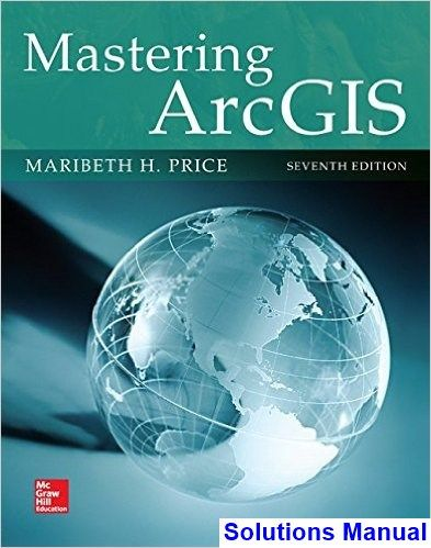 Mastering arcgis 7th edition price solutions manual test bank mastering arcgis 7th edition price solutions manual test bank solutions manual exam bank quiz bank answer key for textbook download instantly fandeluxe Images