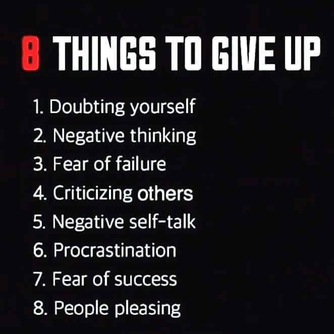 8 Things to give up in order to start your success