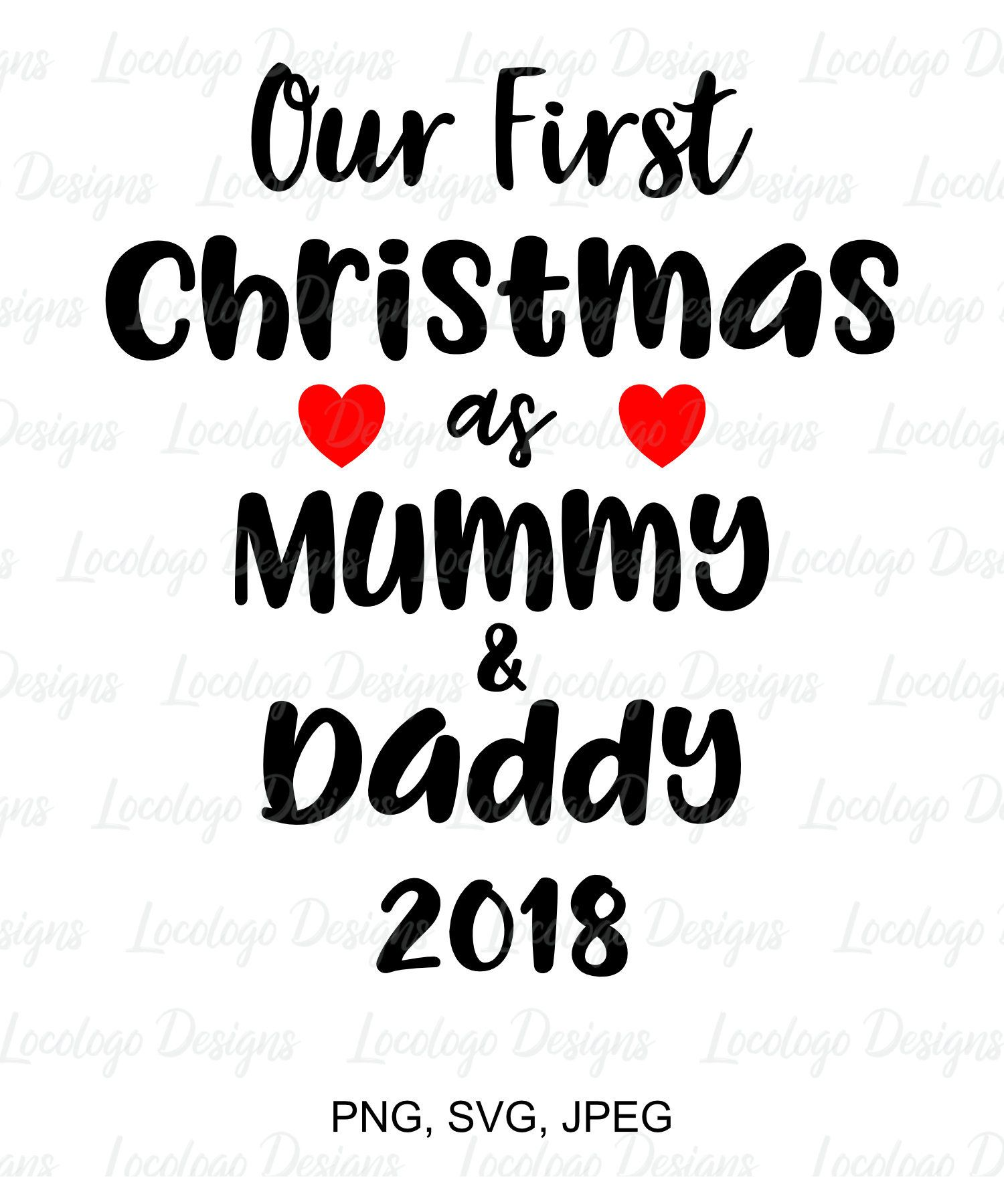 Christmas Family Svg Our First Christmas Mummy And Daddy