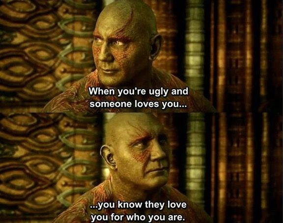 Wise Words From Drax Guardians Of The Galaxy Marvel Cinematic Gardians Of The Galaxy