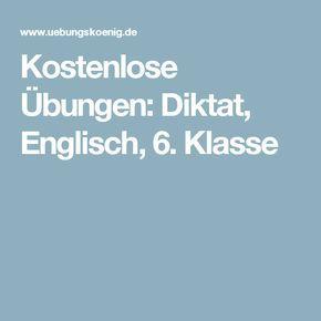 Kostenlose Übungen: Diktat, Englisch, 6. Klasse   Schule selen ...