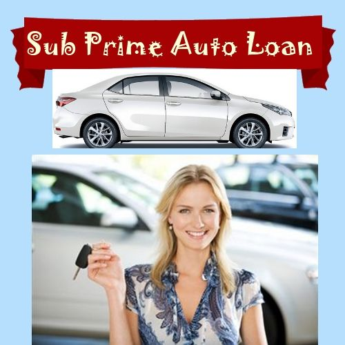 Subprime Auto Loan: Makes the Road of Auto Financing Smoother