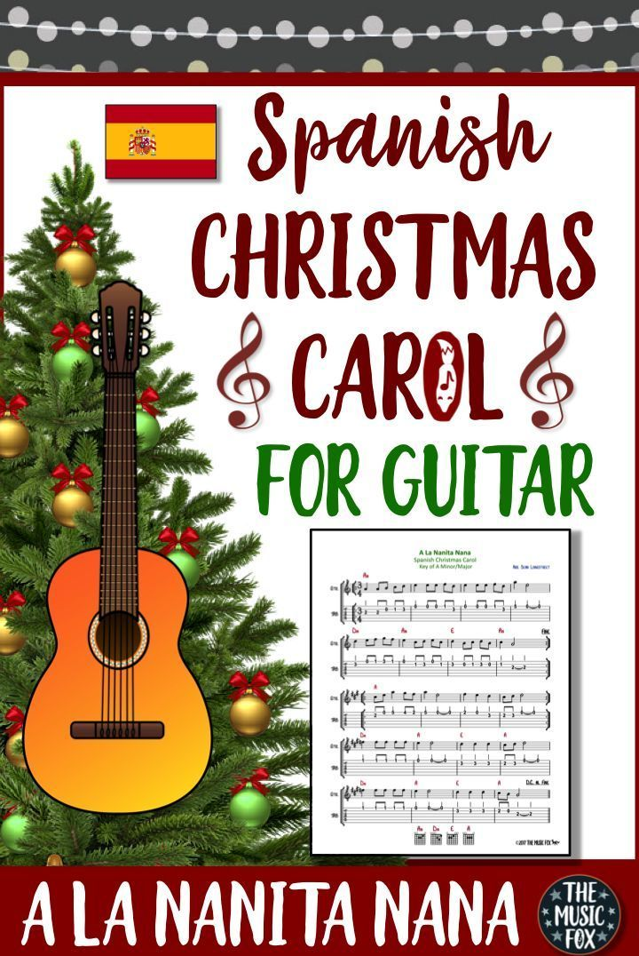 This Spanish Christmas Carol For Beginning Guitar Resource Includes