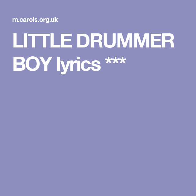 LITTLE DRUMMER BOY lyrics *** | Drummer boy, Drummer, Lyrics