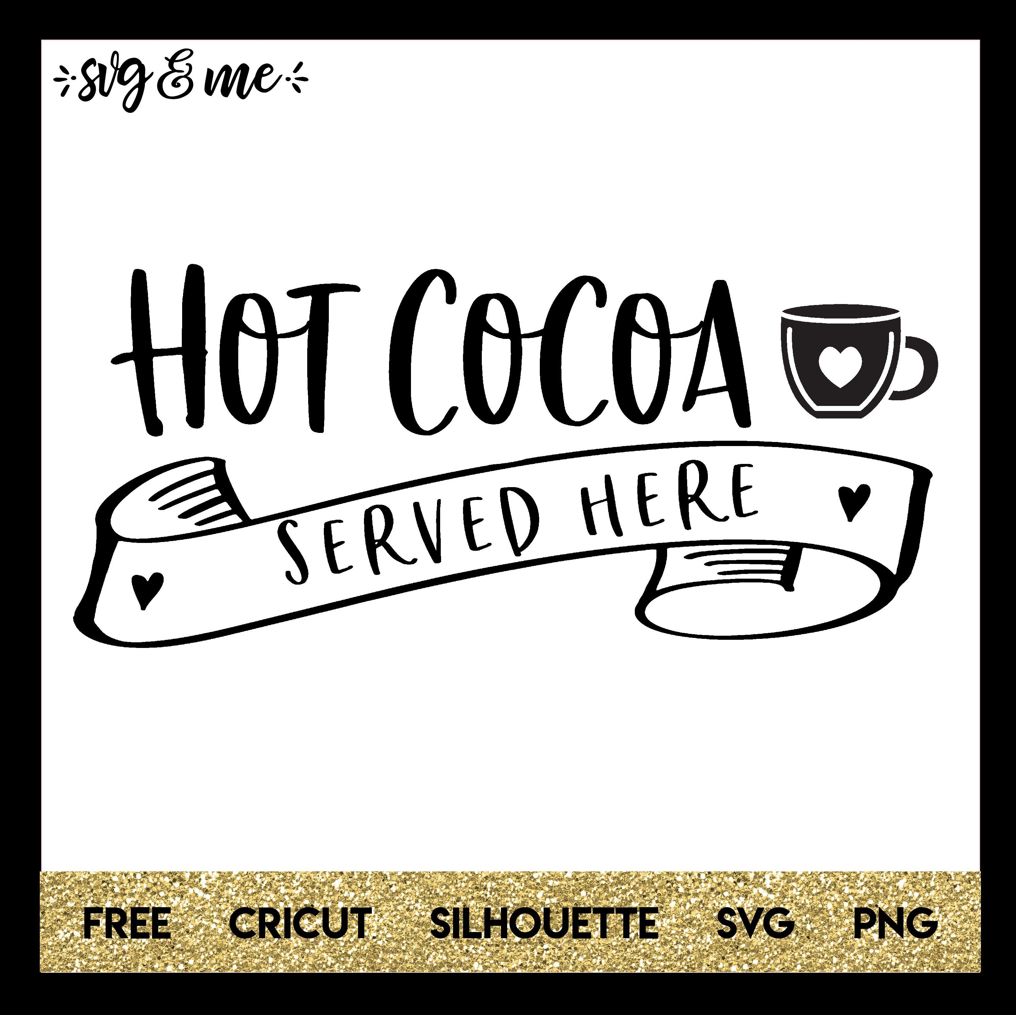 hot cocoa served here svg me hot cocoa bar sign hot cocoa hot chocolate bars hot cocoa served here svg me hot