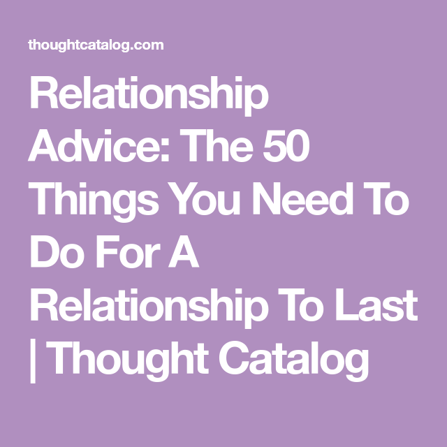 dating advice thought catalog