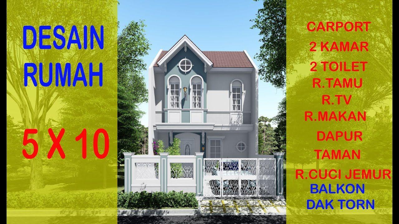 DESAIN RUMAH 5X10 KLASIK Di 2020 | Klasik, Desain Rumah, Rumah