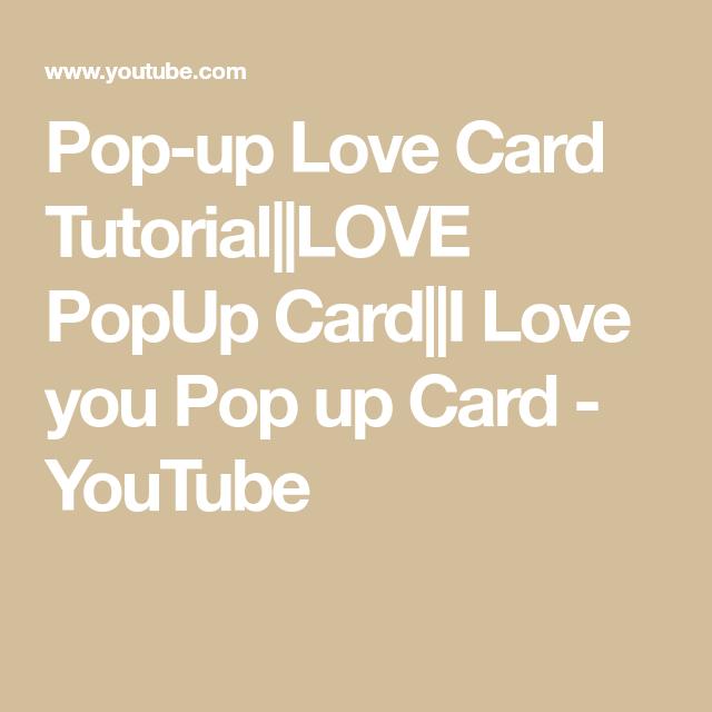 Pop Up Love Card Tutorial Love Popup Card I Love You Pop Up Card Youtube Love Cards Card Tutorial Love You