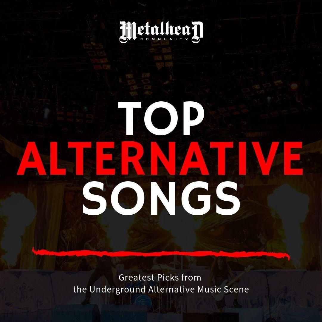 Top Alternative Songs Spotify Playlist by Metalhead