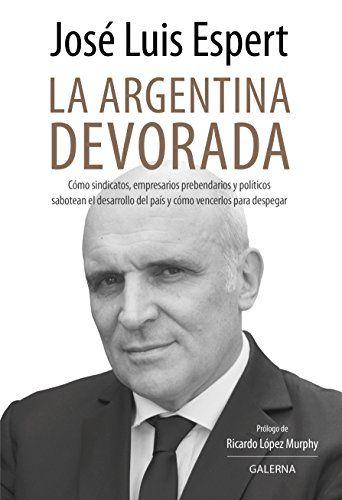 Kindle Free La argentina devorada (Spanish Edition) in 2019