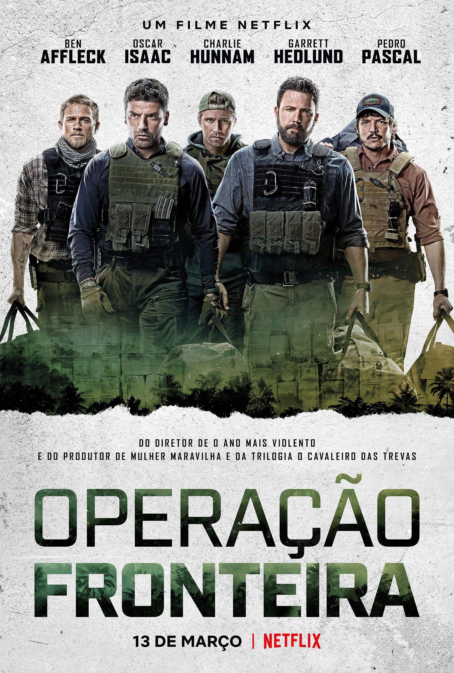 Operacao Fronteira Longa Estrelado Por Ben Affleck Ganha Trailer E Poster Filmes Dublados Em Portugues Filmes Capas De Filmes