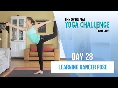the original yoga challenge day 28  learning dancer pose