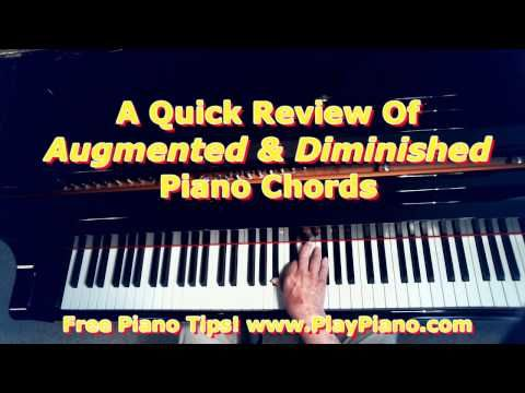 All The Augmented And Diminished Piano Chords Piano Lessons For