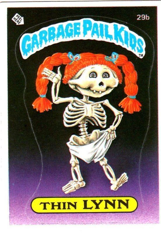Thin Lynn Garbage Pail Kids Garbage Pail Kids Cards Kids Series