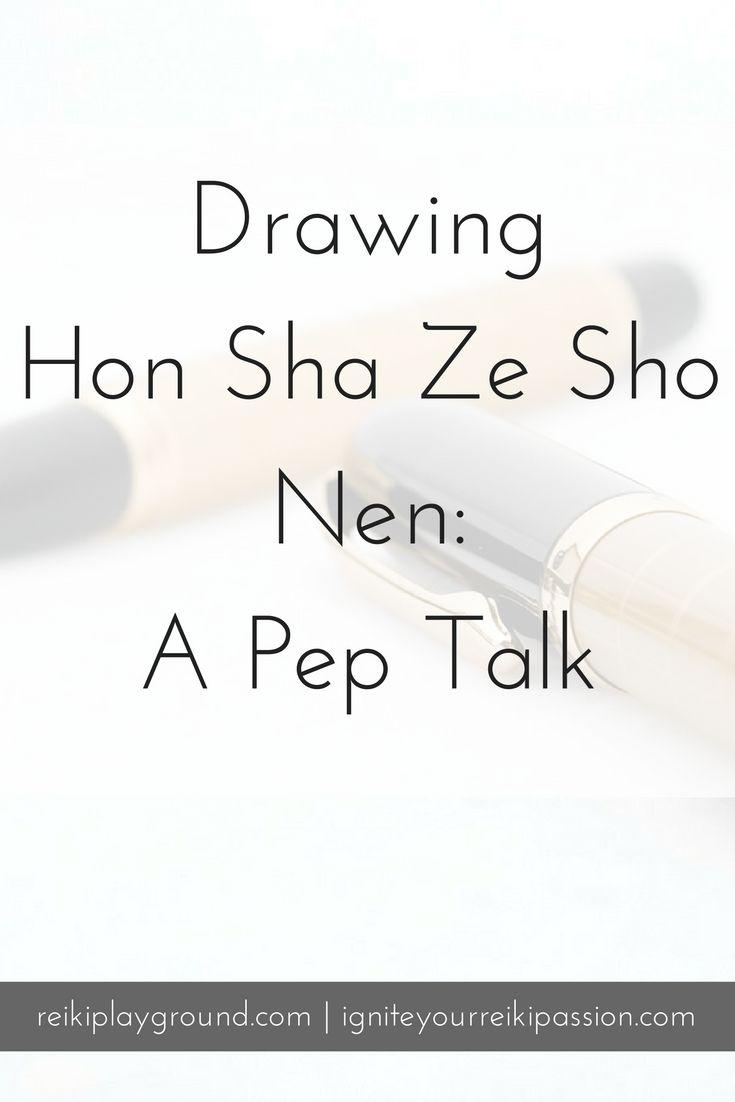 Drawing Hon Sha Ze Sho Nen A Pep Talk Reiki Pinterest