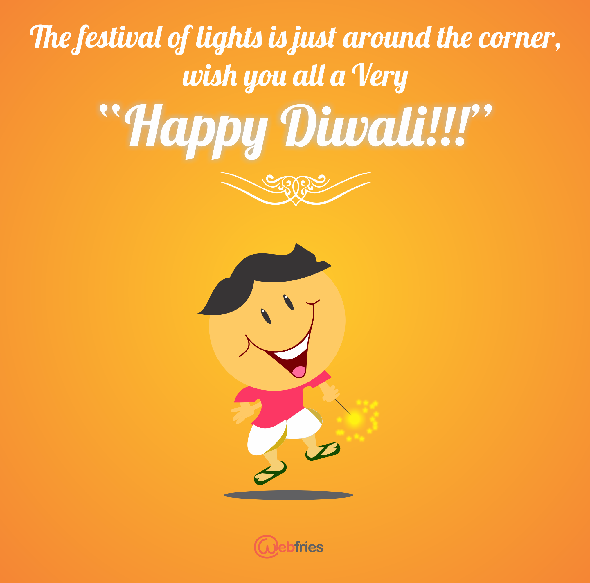 Diwali Is A Synonym For Happiness Prosperity New Beginnings Webfries Wishes All A Very Happy And Joy Website Design Web Development Company Festival Lights