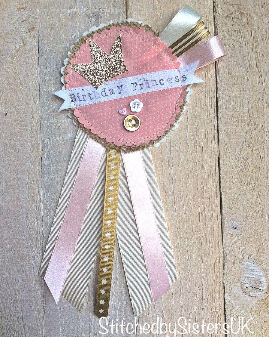 Handmade Birthday Princess Rosette Badge Keepsake By
