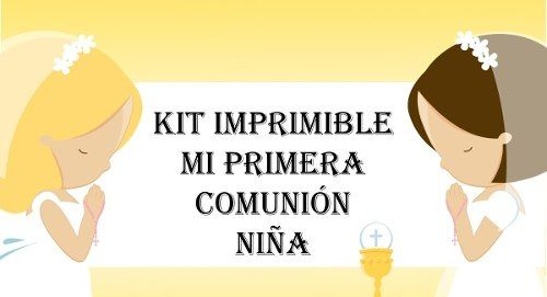 kit imprimible primera comunión de niña dios iglesia fiesta ...